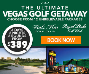 Walters Golf Ultimate Vegas Golf Getaway