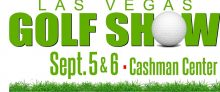 Las Vegas Golf Show To Feature Vendors, Contests, Las Vegas Golf and Tennis